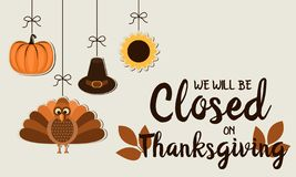 We will be closed on thanksgiving. Thanksgiving card, we will be closed background. vector illustration royalty free illustration