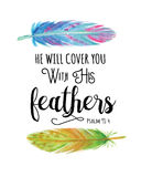 He will Cover you with His Feathers. Bible Scripture Calligraphy Verse Design From Psalms 91 with Elegant Watercolor Feathers Stock Photos