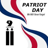 We Will Never Forget. 9/11 Patriot Day background, American Flag stripes background. Patriot Day September 11, 2001 Poster Templat. E, we will never forget you royalty free illustration