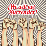We will not surrender Stock Photos