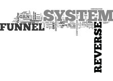 When Will The Reverse Funnel System End Word Cloud. WHEN WILL THE REVERSE FUNNEL SYSTEM END TEXT WORD CLOUD CONCEPT Royalty Free Stock Images