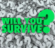 Will You Survive Question Mark Background Endurance Survival. Will You Survive words on a background of 3d question marks asking if you have what it takes to Royalty Free Stock Photography