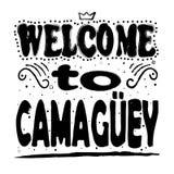 Willkommen nach Camaguey - Aufschrift, gotische Schriften auf weißem Hintergrund vektor abbildung