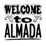 Willkommen zu Almada - große Handbeschriftung vektor abbildung