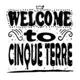 Willkommen zu Cinque Terre - gotische Schriften auf weißem Hintergrund lizenzfreie abbildung