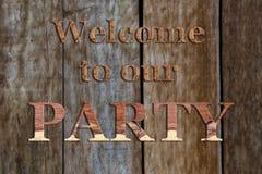 Willkommen zu unserer Partei Stockbild