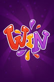 Win, congratulation bright and glossy banner with lettering Royalty Free Stock Photography