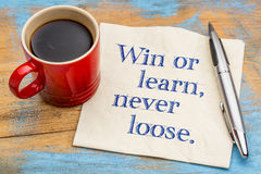 Win or learn, never loose Stock Photography