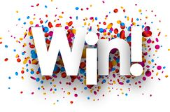 Win sign with colorful confetti. Win sign with shiny colorful confetti. Vector paper illustration Royalty Free Stock Photos