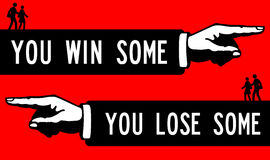 Win some lose some. Sometimes you win, sometimes you lose Royalty Free Stock Photography
