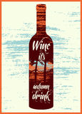 Wine it is autumn drink. Typographic retro grunge wine poster. Vector illustration. Royalty Free Stock Images