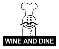Wine And Dine Means Fine Dining And Chefs Stock Image