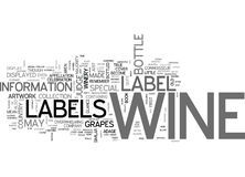 Wine Labels Explained Word Cloud. WINE LABELS EXPLAINED TEXT WORD CLOUD CONCEPT Stock Photos