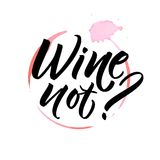 Wine not. Funny saying for cafe and bar poster, t-shirt design. Brush calligraphy on spoiled wine stain. Wine not. Funny saying for cafe and bar poster, t-shirt Stock Photos