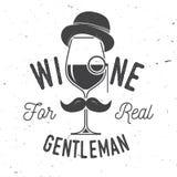 Wine for real gentleman. Winery company badge, sign or label. Vector illustration. Vintage design for bar, pub and restaurant business. Coaster for wine stock illustration