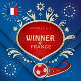 France 2018 Winner banner Russia World Cup Soccer. France Winner goal greeting card banner with France flag, soccer fans, soccer ball, fireworks, illustration Royalty Free Stock Photos