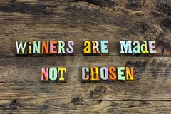 Winner made chosen success attitude typography. Letterpress growth vision talent knowledge training winners edea goal service win royalty free stock photography