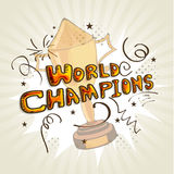 Winning trophy for Cricket. Stylish text World Champions with winning trophy for Cricket Royalty Free Stock Photos