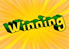 Winning - Vector illustrated comic book style phrase. Winning - Vector illustrated comic book style phrase on abstract background stock illustration