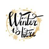 Winter is Here Calligraphic Inscription in Frame