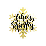 Winter holiday greeting card. Felices Fiestas gold spanish lettering Royalty Free Stock Photo