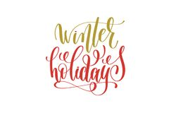 Winter holidays hand lettering holiday red and gold inscription Stock Image