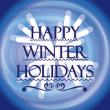 Winter Holidays.Wish you happy holidays Royalty Free Stock Images