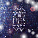 Winter hugs - typographic element Stock Images