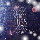 Winter hugs - typographic element Stock Images