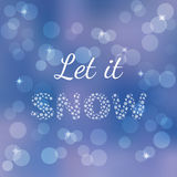 Winter poster card. Let it snow, text isolated on blurred background. Holiday greeting card. Winter poster card. Let it snow, text isolated on blurred background Royalty Free Stock Photo