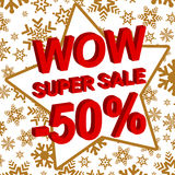 Winter sale poster with WOW SUPER SALE MINUS 50 PERCENT text. Advertising vector banner. Template Royalty Free Illustration