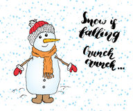 Winter season lettering quote about snow. Handwritten calligraphy sign. Hand drawn vector illustration with snowman, isolated on w Royalty Free Stock Images