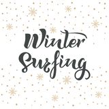 Winter Surfing text with snow and snowlakes on background. Calligraphy, lettering design. Typography for postcards, posters, stock illustration