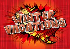 Winter Vacation - Comic book style words. vector illustration