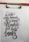 Winter was made for warm blankets calligraphic background Royalty Free Stock Photography