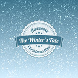The winters tale - christmas badge and label. Snowflakes background Royalty Free Stock Image