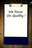 Wir konzentrieren uns auf Qualität! Stockbild