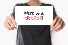 Wir sind in einer Krise lizenzfreies stockbild
