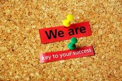 Wir sind zu yor Erfolg Schlüssel Stockfotos