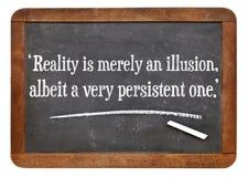 Wirklichkeit als Illusionszitat Lizenzfreies Stockbild