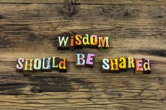 Wisdom share knowledge learning help experience training teach. Wisdom share knowledge listen learning help experience training teach typography word learn stock photography