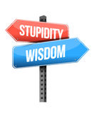 Wisdom, stupidity road sign Royalty Free Stock Images