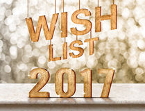Wish list 2017 wood texture on marble table with sparkling bokeh Stock Photo