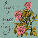 Wishing card  beautiful bouquet with roses and hand written text Have a nice day. Stock Images