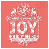 Wishing you much Joy Holiday season. Happy New Stock Images