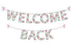 Wita Z powrotem girlandę jako handmade tekstylni listy z różami ilustracji