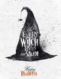 Witch hat halloween poster vintage. Witch hat halloween poster lettering not every witch lives in salem stylized drawing vintage Royalty Free Stock Photography