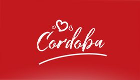 witte de stadshand geschreven tekst van Cordoba met hartembleem op rode achtergrond stock illustratie