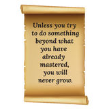 Wize qoute.Unless you try to do something beyond what you hav. Wize qoute.Unless you try Stock Photography
