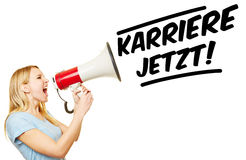 Woman demanding Karriere jetzt! Royalty Free Stock Photography